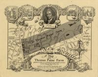 A Map of the Thomas Paine farm, granted to him as a reward for his patriotic services by the State of New York, 1784, together with present landmarks and streets in the City of New Rochelle.